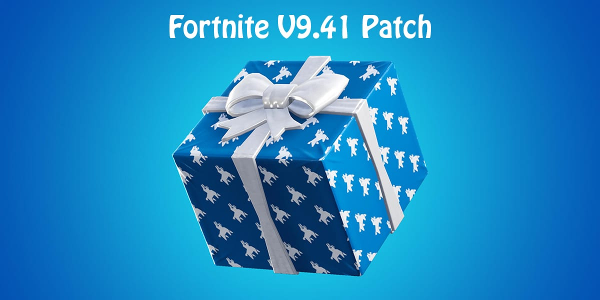 Fortnite 9.41 patch Notes
