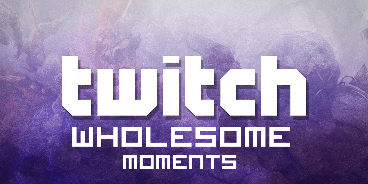 Best twitch moments wholesome photo purple background with white text